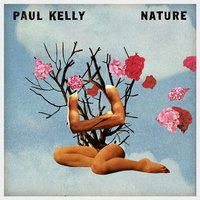 With the One I Love — Paul Kelly