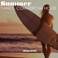 Summer Dance, Commercial House — сборник