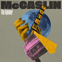 The Opener — Donny McCaslin