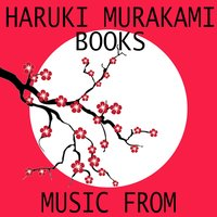 Music from Haruki Murakami Books — сборник