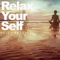 Relax Your Self — Guido Andreoli