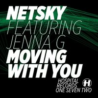 Moving With You — Netsky