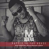 Madera — Rapper In The House