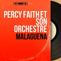 Malagueña — Percy Faith et son orchestre