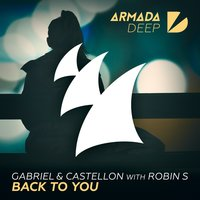 Back To You — Robin S, Gabriel & Castellon