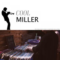 Cool Miller — Glenn Miller & His Orchestra, Джузеппе Верди