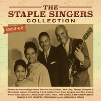 Collection 1953-62 — Staple Singers