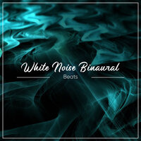 14 White Noise Binaural Beats — Study Music & Sounds, Study Power, Binaural Creations, Study Music & Sounds, Study Power, Binaural Creations