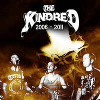 2006 - 2011 — The Kindred