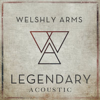 Legendary — Welshly Arms