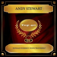 Donald Where's Your Troosers? — Andy Stewart