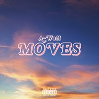 Moves — A-Wall
