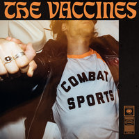 Combat Sports — The Vaccines