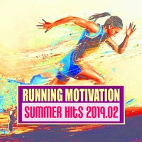 Running Motivation: Summer Hits 2019.02 — сборник