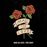 Mad in Love / The Deep — Youth Alive