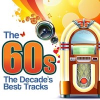 The 60s - The Decade's Best Tracks — сборник