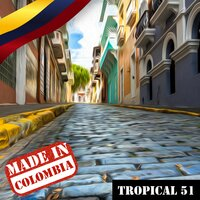 Made In Colombia / Tropical / 51 — сборник