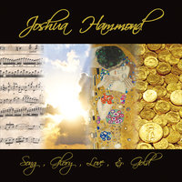 Song, Glory, Love and Gold — Joshua Hammond