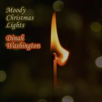 Moody Christmas Lights — Dinah Washington, Dinah Washington & Brook Benton