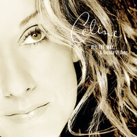 All the Way...A Decade of Song — Celine Dion