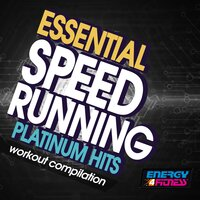 Essential Speed Running Platinum Hits Workout Compilation — сборник