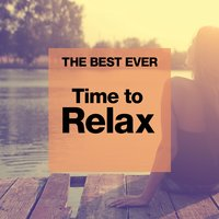 THE BEST EVER: Time to Relax — сборник