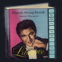 Piano Songbook of Movie Themes — Liberace