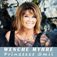 Prinsesse Smil — Wenche Myhre