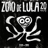 Zóio De Lula — Charlie Brown JR.