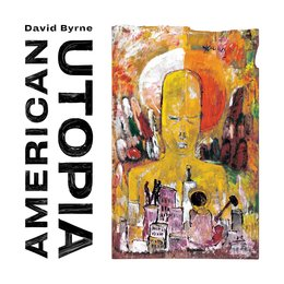 American Utopia — David Byrne