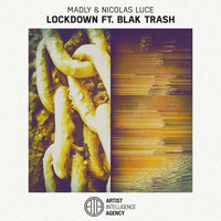 Lockdown - Single — Madly, Nicolas Luce feat. Blak Trash