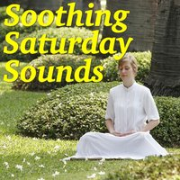 Soothing Saturday Sounds — сборник
