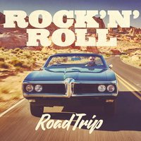 Rock'n'roll Road Trip — сборник