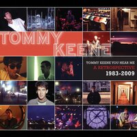 Tommy Keene You Hear Me: A Retrospective 1983-2009 — Tommy Keene