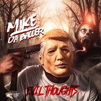 Evil Thoughts — Mike Da Baller