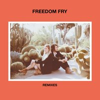 Remixes — Freedom Fry