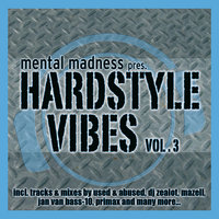 Mental Madness Pres. Hardstyle Vibes Vol. 3 — сборник