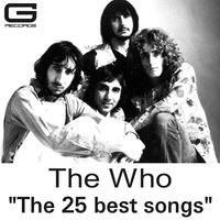 The 25 Best Songs — The Who