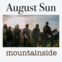 Mountainside — August Sun