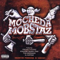 DJ Squeeky Presents Mo Cheda Mobstaz — Mo Cheda Mobstaz