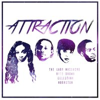 Attraction — Zeal Entertainment, The Lady Massacre, Nico Brown, Celestina, Hughston
