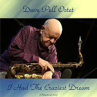 I Had the Craziest Dream — Bob Gordon, Dave Pell Octet, Don Fagerquist