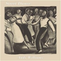 Street Dance — Andy Williams