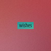 Wishes — Harutosu