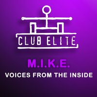Voices From The Inside — M.I.K.E.