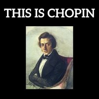 This is Chopin — Фредерик Шопен