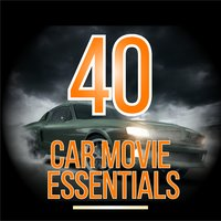 40 Car Movie Essentials — Movie Sounds Unlimited