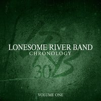 Chronology, Vol. One — Lonesome River Band