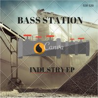 Industry EP — Bass Station