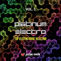 Platinum Electro, Vol. 3 (Top Electro Music Selection) — сборник